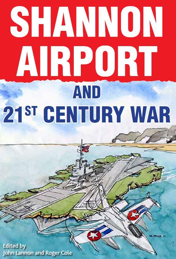 shannon-airport-21st-century-war-2016