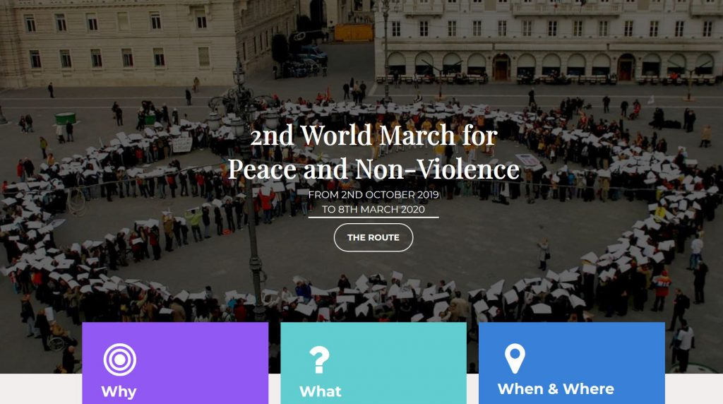 2019/10/02 – 2020/03/08 worldwide2nd World March for Peace ...March For Peace 2019